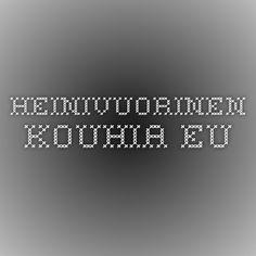 heinivuorinen.kouhia.eu Tieto, Tech Companies, Company Logo, Blog