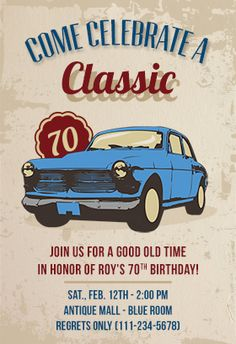 """""""Car classic 70th birthday"""" printable invitation. Customize, add text and photos. print for free!"""