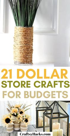 21 Dollar Store Crafts for Budgets