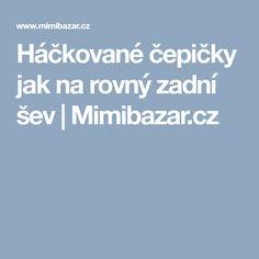 Háčkované čepičky jak na rovný zadní šev | Mimibazar.cz