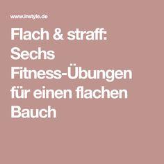Flach & straff: Sechs Fitness-Übungen für einen flachen Bauch