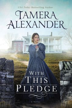 Tamera Alexander - With This Pledge / #awordfromJoJo #CleanRomance #ChristianFiction #TameraAlexander