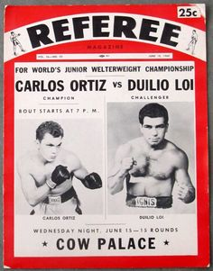 On June 15, 1960 at the Cow Palace in San Franciso Carlos Ortis defended his World Lightweight Title against tough Duilio Loi. Ortiz won a close, split 15 round decision to retain his title.
