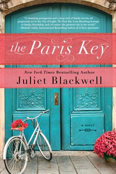 The Paris Key by Juliet Blackwell