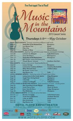 The Hotel Floyd presents their concert series Music in the Mountains on most Thursdays from May through October 2015 from 6-8 pm nightly. Admission is free.
