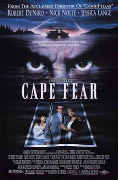 """Cape Fear"" (1991) directed by Martin Scorsese, starring Robert De Niro, Nick Nolte"