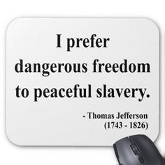 Thomas Jefferson Quote 9a Mouse Pad