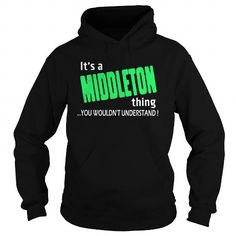Awesome Middleton Thing - TeeForMiddleton #name #beginM #holiday #gift #ideas #Popular #Everything #Videos #Shop #Animals #pets #Architecture #Art #Cars #motorcycles #Celebrities #DIY #crafts #Design #Education #Entertainment #Food #drink #Gardening #Geek #Hair #beauty #Health #fitness #History #Holidays #events #Home decor #Humor #Illustrations #posters #Kids #parenting #Men #Outdoors #Photography #Products #Quotes #Science #nature #Sports #Tattoos #Technology #Travel #Weddings #Women