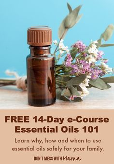 FREE 14-Day Essential Oil 101 e-Course - DIY beauty, natural remedies,  homemade cleaners & more. #essentialoils - DontMesswithMama.com