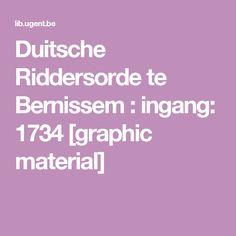 Duitsche Riddersorde te Bernissem : ingang: 1734 [graphic material]