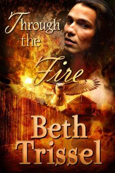 Through the Fire -- Historical Romance