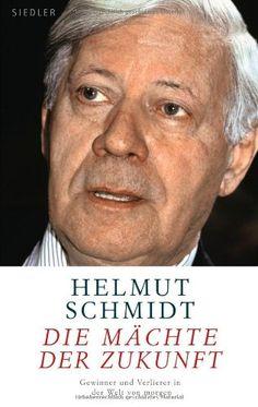 Medienhaus: Helmut Schmidt -  Die Mächte der Zukunft: Gewinner...