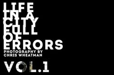 Video by Chris Wheatman for Life in a City Full of Errors. Photos coming soon!