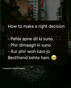😍😍😍bade ache ache ideas dete h Best Friend Quotes Funny, Besties Quotes, Jokes Quotes, Funny Quotes, Memes, Qoutes, Daughter Love Quotes, Real Friendship Quotes, Crazy Quotes