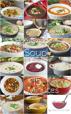 Easy homemade soup recipes ready in 15 minutes + tips for making other quick and tasty soup recipes too.