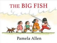 Buy The Big Fish by Pamela Allen at Mighty Ape NZ. Once upon a time a little old man, a little old woman, a small boy and a small girl went to spend the day by the river. The little old man wanted t. New Children's Books, Library Books, Book Creator, Small Boy, Big Fish, Children's Literature, Read Aloud, Early Childhood, Book Worms