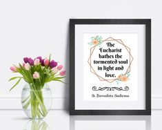 St. Bernadette Soubirous Quote Print The Eucharist bathes the   Etsy St Bernadette Soubirous, Saints, Saint Quotes, Eucharist, Quote Prints, You Got This, Frame, Etsy, Picture Frame