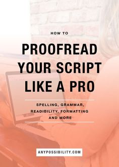 Pretty self explanatory, but proofreading is important! - Proofread Your Script Like A Pro. Don't give a reader any excuse to pass on your script. Check your screenplay for these common errors! Script Writing, Editing Writing, Writing Process, Writing Advice, Writing Resources, Blog Writing, Creative Writing, I Am A Writer, Book Writer