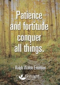 Patience and Fortitude and Emerson