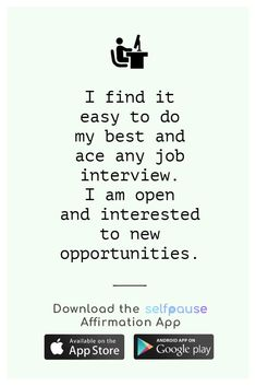 A simple way to choose, listen to and create positive affirmation all in one place.  Get the Selfpause app to listen to thousands of affirmations and record your own. #jobaffirmation #careeraffirmation #workaffirmation #successaffirmation #dailyaffirmation Career Affirmations, Positive Affirmations, Any Job, Meditation Practices, New Opportunities, Simple Way, I Am Awesome, Entrepreneur, Confidence