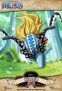 """One Piece - Killer Conocido como """"El Guerrero Masacre"""" (殺戮武人 Satsuriku Bujin?) es el segundo de abordo de la tripulación de Eustass Kid[5]. También es uno de Los Once Supernovas debido a que su primera recompensa conocida era de Berrysymbol162.000.000, además de ser junto a Zoro los únicos que no poseen una Fruta del Diablo y que no es capitán de su tripulación. Dos años después, su recompensa ha subido hasta los Berrysymbol200.000.000"""
