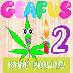 GEAFUS 2 ( keep Rollin)   He's fresh Green and purple , just how we like it!!!  #420  # emoji #lineスタンプ line sticker !!  Download and enjoy !!!! 📲http://line.me/S/sticker/1281664
