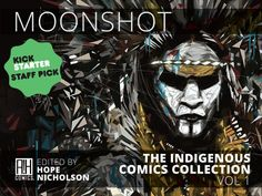 Produced by AH Comics Inc. and edited by Hope Nicholson, MOONSHOT brings together dozens of creators from across North America to contribute comic book stories showcasing the rich heritage and identity of First Nations, Inuit, and Metis storytelling. From traditional stories to exciting new visions of the future…MOONSHOT will be an incredible collection that will amaze, intrigue and entertain!…Including: Haiwei Hou, Elizabeth LaPensee, and Buffy Sainte-Marie