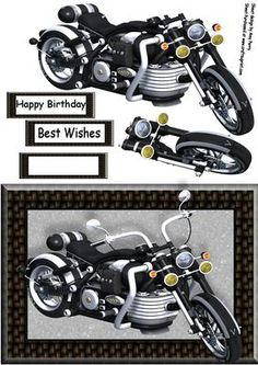 "Beautiful Black Motorbike on Craftsuprint designed by Amy Perry - Beautiful Black Motorbike in lovely black woven effect frame with decoupage and choice of tag ""Happy Birthday"" ""Best Wishes"" and a blank tag for your own sentiment. Boy Cards, Pop Up Cards, Happy Birthday Best Wishes, Free Printable Christmas Cards, Birthday Clipart, 3d Paper Crafts, Handmade Birthday Cards, Card Maker, Card Sketches"