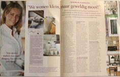 Interview over klein wonen. Het gezellige huisje waar ik destijds woonde, in de Karthuizersstraat van Amsterdam, hartje Jordaan.
