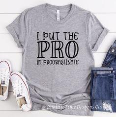I Put the Pro in Procrastinate- funny sarcastic t-shirt - Unisex XL / Heather Purple