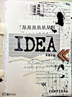 "made by Jaszmurka ► SODAlicious art journal No11 ""IDEA"""