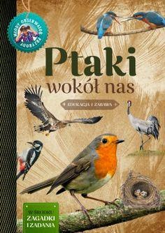 Ptaki wokół nas. Młody Obserwator Przyrody - Multicobooks.pl