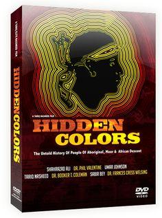 Hidden Colors - The DVD ...The Untold History of People of Aboriginal, Moor & African Descent