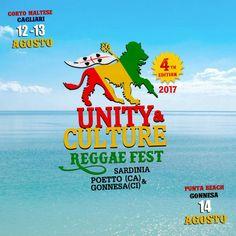 UNITY & CULTURE REGGAE FEST 4th 2017 12 & 13 Agosto al Corto Maltese Poetto Cagliari 14 Agosto a sa Punta Beach Gonnesa.