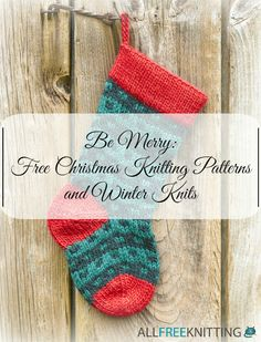 Be Merry: 22 Free Christmas Knitting Patterns and Winter Knits | AllFreeKnitting.com These free Christmas knitting patterns and winter knits will make great yuletide gifts. While celebrations with family and close friends warm our hearts, we need something to warm our hands, necks, and heads. Make sure that the people you love are warm and cozy this holiday season.