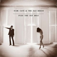 "Nick Cave & ""the lady of his house"""