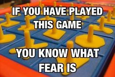 You know what fear is....