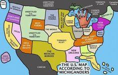 You know you're from Michigan when...  http://melbel.hubpages.com/hub/You-Know-Youre-From-Michigan-When