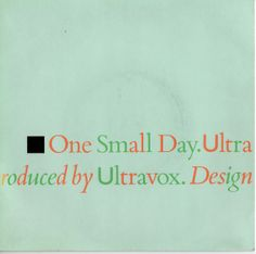 "Ultravox ""One Small Day"", 1984"