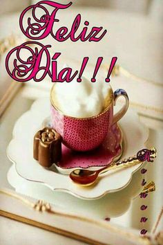 Happy Weekend Quotes, Good Day Quotes, Happy Day, Good Morning Messages, Good Morning Good Night, Good Morning Images, Spanish Birthday Wishes, Happy Birthday, Happy Wishes