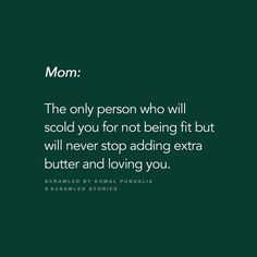 The Scribbled Stories. Mom And Dad Quotes, Life Quotes Love, Mother Quotes, Heart Quotes, Family Quotes, True Quotes, Qoutes, Love U Mom, Tiny Stories