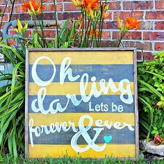 Three Mango Seeds: Oh Darling...Wood Sign