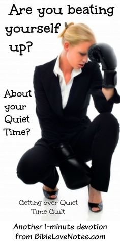 """This 1-minute devotion explains that guilt is not a good motivation for our Quiet Time. 1 Chronicles 16:11: """"Look to the LORD and his strength"""""""