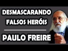 Desmascarando o MITO Paulo Freire   Pierluigi Piazzi, Nando Moura, Olavo...
