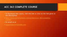 ACC 363 COMPLETE COURSE