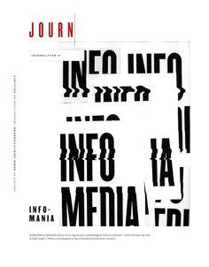 Journalisten Magazine Re-Design  Re-design of a magazine on journalism  Design: Phong Phan