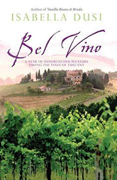 Bel Vino by Isabella Dusi http://www.amazon.com/dp/0743478444/ref=cm_sw_r_pi_dp_nbvevb0T3J4ES