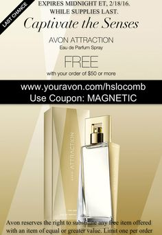 Today is the last chance to get a FREE Attraction with your order of $50 or more! Use coupon MAGNETIC when you check out www.youravon.com/hslocomb  Offer ends at midnight   #Free #Savings #DealoftheDay #Avon #AvonCouponCode #AvonRep