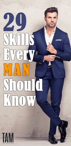 29 skills every man should know. There are certain skills which elevate your overall attractiveness as a man. Discover the 29 skills every man should know before his Birthday. Men Style Tips, Men Tips, Every Man, Men's Grooming, Modern Man, Life Skills, A Good Man, Personal Development, Style Guides