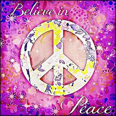 ☯☮ॐ American Hippie Psychedelic Art Quotes ~ Peace Believe